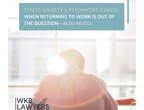 Stress, anxiety and psychiatric illness: When returning to work is out of the question