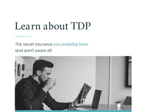 TPD. The secret insurance you probably have (and aren't aware of).